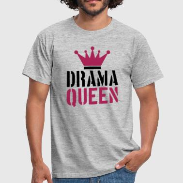 stempel drama koningin cool vrouw prinses vrouwtje - Mannen T-shirt