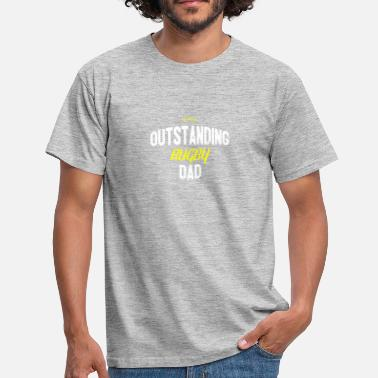 Rugby Dad Distressed - OUTSTANDING RUGBY DAD - Men's T-Shirt
