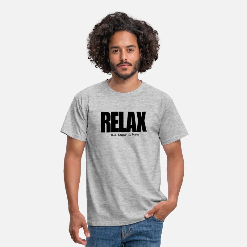 T-Shirts - relax the keeper is here - Men's T-Shirt heather grey