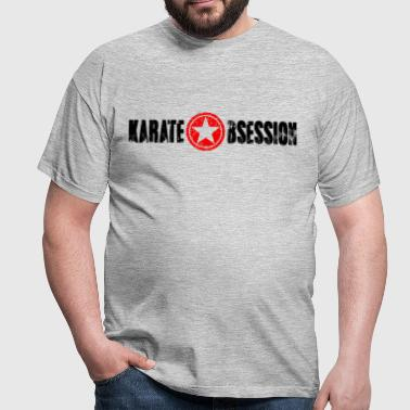 Karate Obsession  - Männer T-Shirt