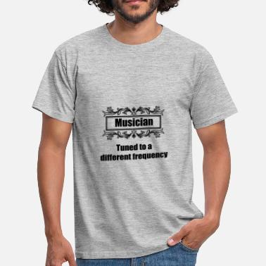 Frequency Music Musician tuned to a different frequency - Men's T-Shirt