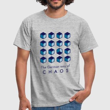 Chaos. The German Way... - Männer T-Shirt