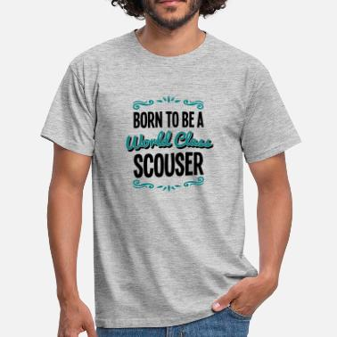 Scouser scouser born to be world class 2col - Men's T-Shirt