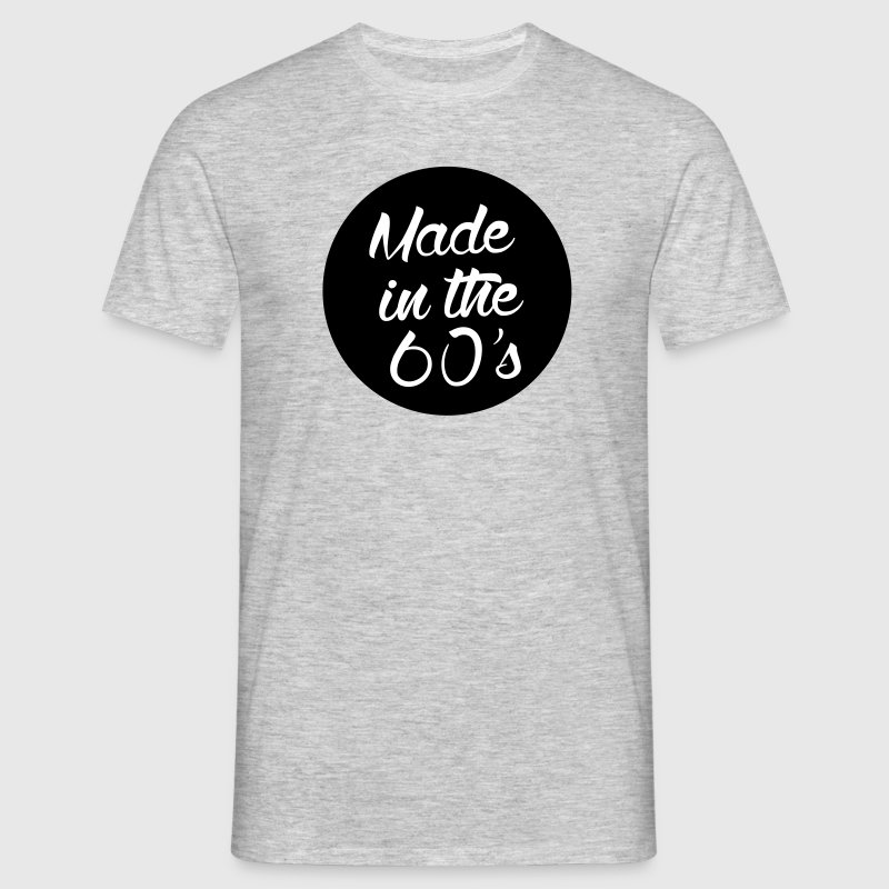 Made in the 60s - Men's T-Shirt