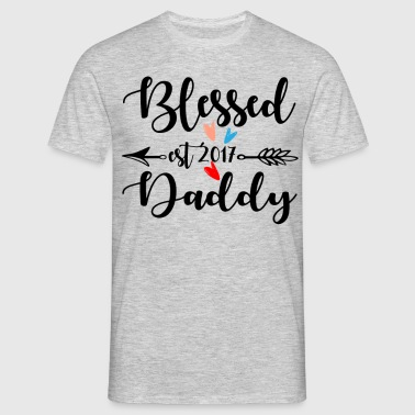 Blessed Daddy Est.2017 - Men's T-Shirt