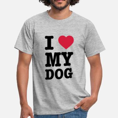 I Love Dogs I Love My Dog - Mannen T-shirt