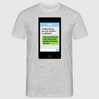 SMS - Bored - Men's T-Shirt