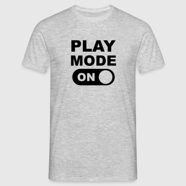 Play Mode On - T-shirt Homme