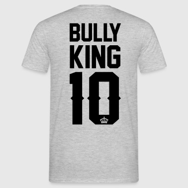 Bully-King - Männer T-Shirt