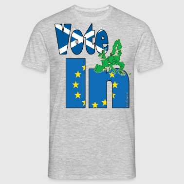 Scotland Vote In (Remain) EU - StrongerIn - Men's T-Shirt