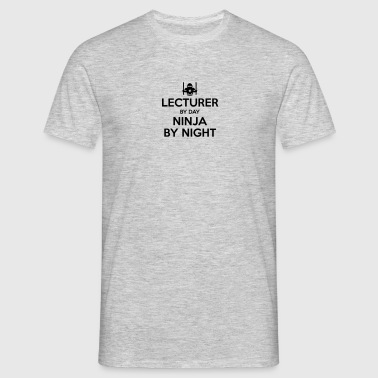 lecturer day ninja by night - Men's T-Shirt