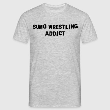 sumo wrestling addict - Men's T-Shirt