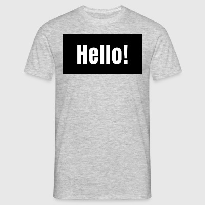 Hello! - Men's T-Shirt