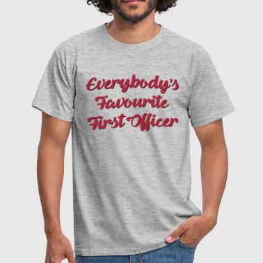 Everybodys favourite first officer funny - Men's T-Shirt