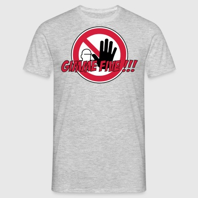 Gimme Five Warning Sign Prohibition Hand 3c - Men's T-Shirt