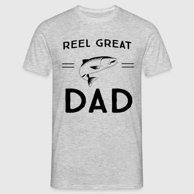 Reel Great Dad - Men's T-Shirt