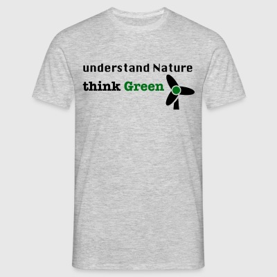Forstå Nature. Think Green! - Herre-T-shirt