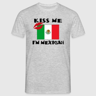 Mexican Kiss Me - Men's T-Shirt
