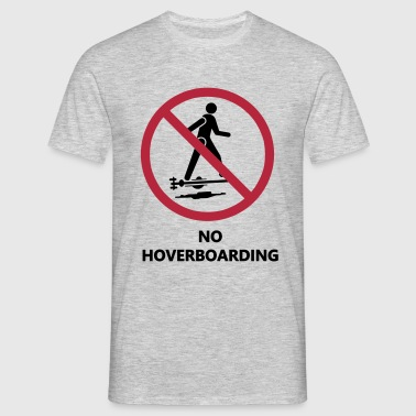 No hoverboard - T-shirt Homme