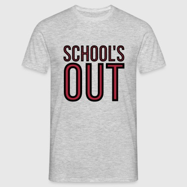 School's Out 2C - Männer T-Shirt
