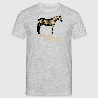 BUCKSKIN - Quarter Horse - Men's T-Shirt