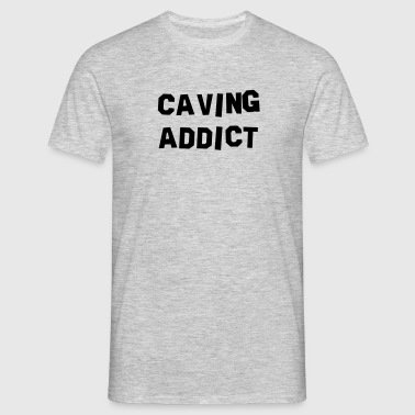 caving addict - Men's T-Shirt