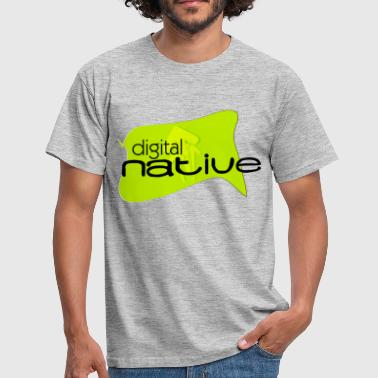 digital native - Männer T-Shirt