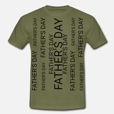 FATHER'S DAY - Men's T-Shirt