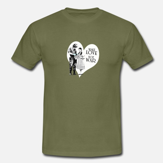 Love T-Shirts - make love was not - Men's T-Shirt khaki green