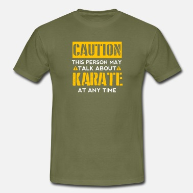 Caution CAUTION - Karate Fan - Männer T-Shirt