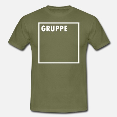 Group Sayings GROUP - Men's T-Shirt