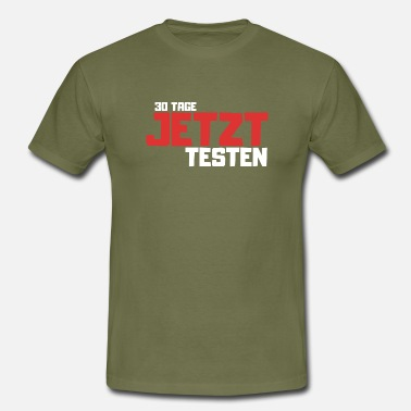 30-day Test now for 30 days - relationship on trial - Men's T-Shirt