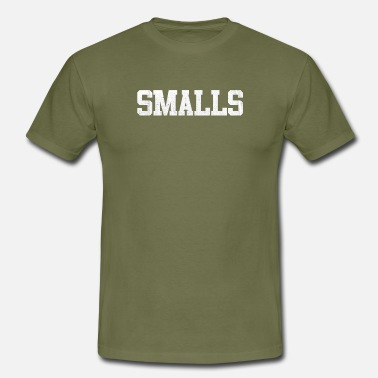Small Design smalls - Men's T-Shirt