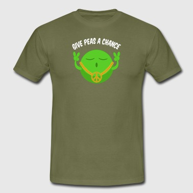 Give Peas A Chance Give peas a chance - Men's T-Shirt