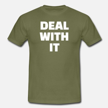 Deal DEAL WITH IT - Men's T-Shirt