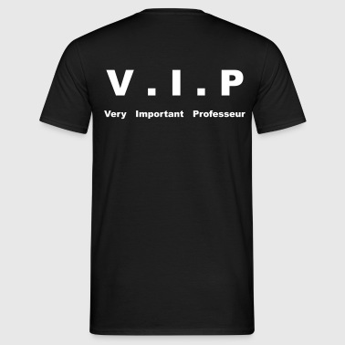 very important professeur - T-shirt Homme