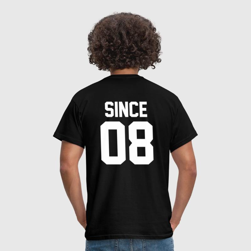 Since 08 T-Shirts - Men's T-Shirt
