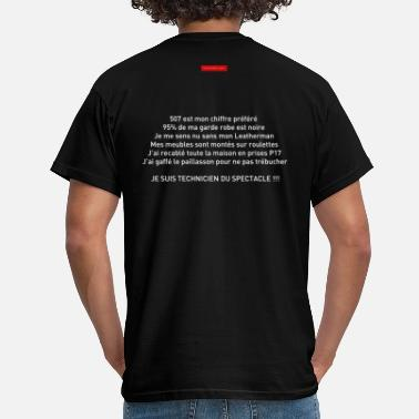 Spectacle Je suis technicien du spectacle - T-shirt Homme
