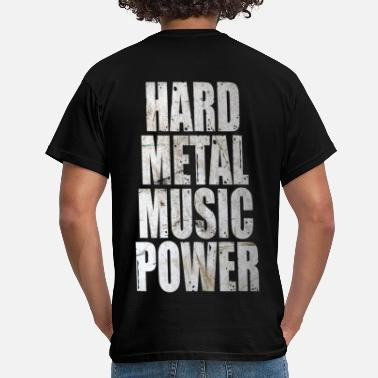 Power Metal Hard metal music power - T-shirt Homme