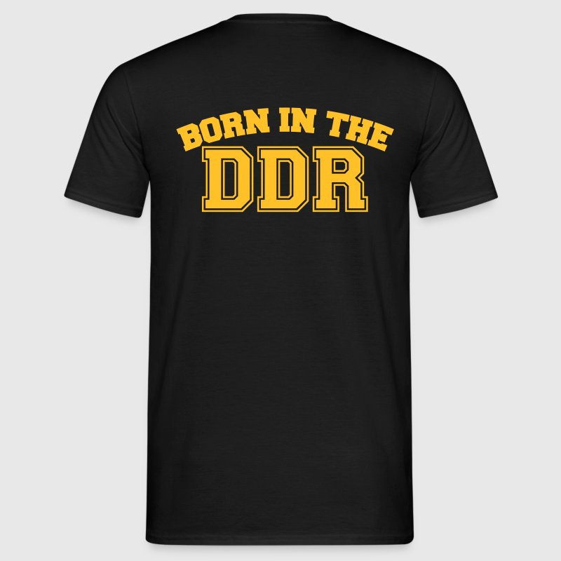 Born in the DDR - Männer T-Shirt