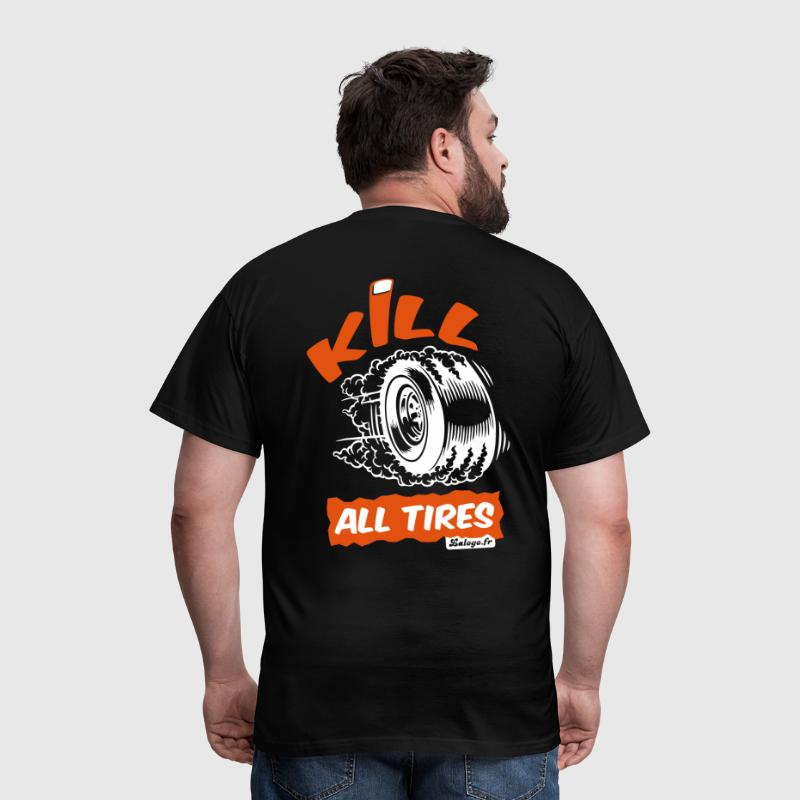 Kill All Tires - T-shirt Homme