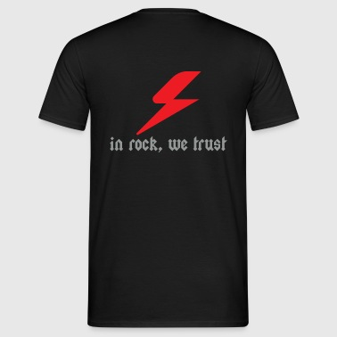 In rock, we trust - T-shirt Homme