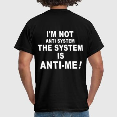 Fuck Da World the system - Männer T-Shirt