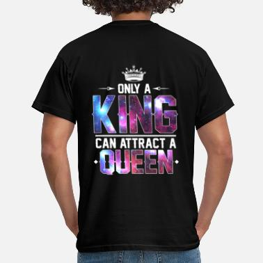 King And Queen King Queen (2 of 2) - Men's T-Shirt