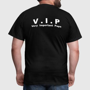 Vip - Very Important Papa - T-shirt Homme