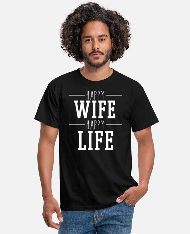 "Happy Wife T-shirts - T-shirt til ""Happy Wife Happy Life"" til gode mænd - T-shirt mænd sort"