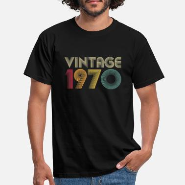 Birthday 50th Birthday Gift Vintage 1970 Classic Men Women - Männer T-Shirt