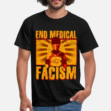 Anti End Medical Fascism Vaccines 2 Funny Gift Shirt - Men's T-Shirt