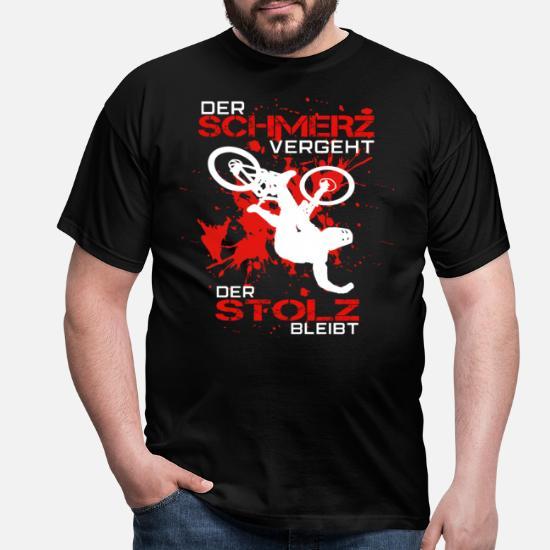 Schmerz vergeht Mountainbike MTB T-Shirt Stolz bleibt T-Shirt