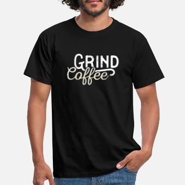 Coffee Grounds Coffee ground outfit - Men's T-Shirt
